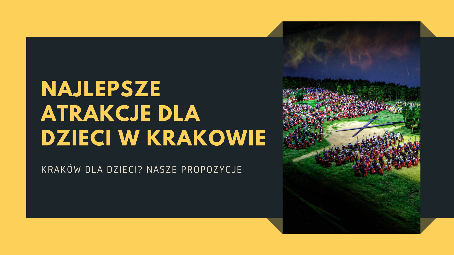 Kraków Atrakcje dla dzieci